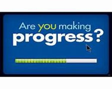 are you making progress