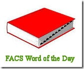 Facs word of the day